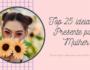 Top 25 melhores ideias de presente para Mulher