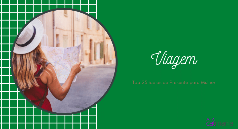Top 25 ideias de Presente para Mulher - Viagem