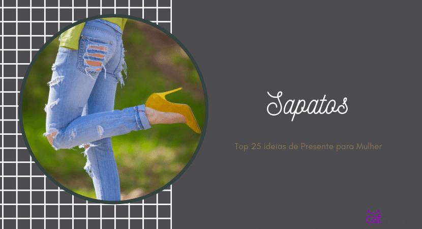 Top 25 ideias de Presente para Mulher - sapatos